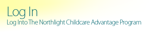 log into the northlight childcare advantage program